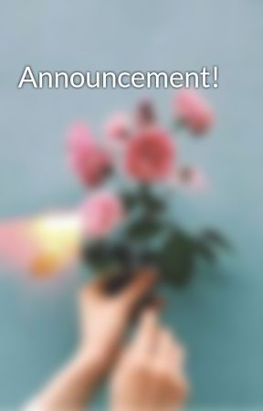 Announcement! by universal_boredom