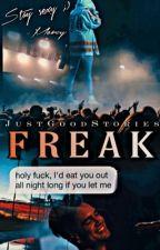 FREAK |B•U| by JustGoodStories