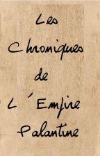 Les Chroniques de Palantine by Les-Chroniques
