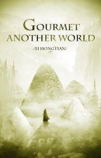 Гурман из другого мира (том 2) by JuliaPerf