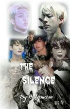 The Silence || BTS ff by Gguk98