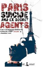 Paris, Suicide And Ex-Secret Agents by _chichacho