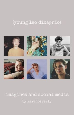 {young leonardo dicaprio imagines + social media aus} by marshbeverly