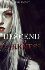 Descend into Darkness by wolfene_