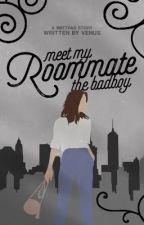 Meet my roommate: The Bad Boy by zeesterre
