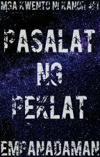 Pasalat ng Peklat by EmpanadaMan