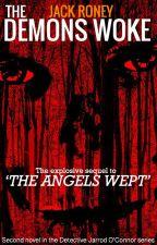 The Demons Woke Book #2 by JackRoney