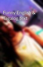 Funny English & Tagalog text by AliaCute27