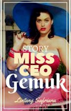 Story Big Miss CEO by LintangSafriana