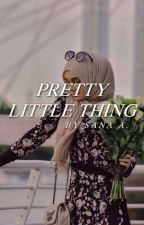 Pretty Little Thing | ✓ by ImmortalSoul51
