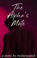 The Alpha's Mate by twiiterpated