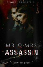 Mr.& Mrs.Assassin by BabyFik
