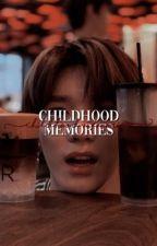 CHILDHOOD MEMORIES | nomin 🍶 by nanajeno_