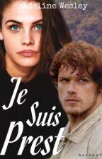 Je Suis Prest by LullabyOfDarkness