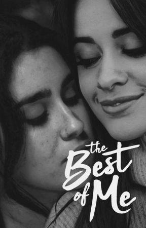The Best of Me (Camren) by BabeLoRegui