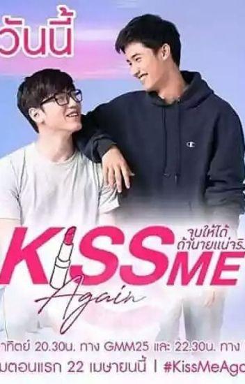 Drop| PeteKao_Blue Kiss (Kiss me again) - ฝน - Wattpad