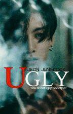 UGLY | JEON JUNGKOOK by Jiminie__Kook
