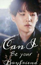 Can I be your boyfriend? | Min Yoongi | by TeodoraTudureanu