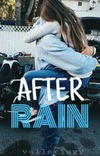 AFTER RAIN by haroldcurlsxx