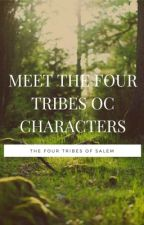 OC: The Four Tribes  by AllAroundPerson