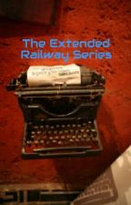 The Extended Railway Series by JordanPacella