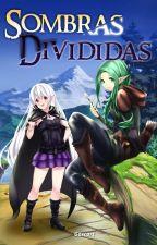 Sombras divididas: Drayd - Volumen 4 by Gascart