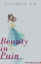 Beauty in Pain by WeTheKings_