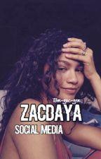Zacdaya -IG/Social Media - Fanfiction by Zacdaya-Fan