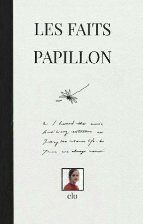 LES FAITS PAPILLON by elohello