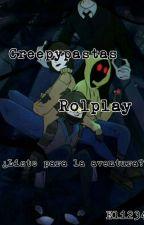 Creepypasta Rolplay (Abierto) by -Le_Eli-