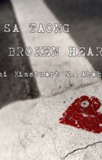 Para sa taong broken hearted by Kinstuart