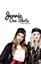 Jerrie One Shots by JerrieSmu