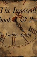 The Innocent book 1 & 2 (done) by mysticalwolfstories