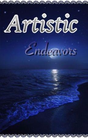 Artistic Endeavors by GeneralPretzel