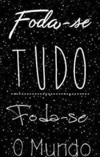 Foda-se by _-Anjo_Perdido_-