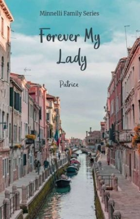 Forever My Lady (Minnelli Family Series book 3)  by PatriceStoryteller