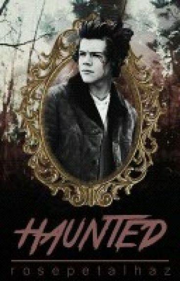 Haunted || HS