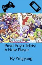 Puyo Puyo Tetris : A New Player by Fallenangel560