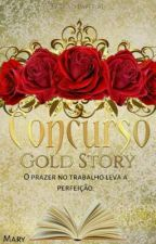 Concurso Gold Story by _Mary_04