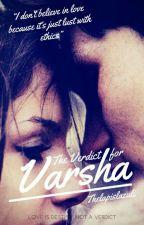 The Verdict for Varsha (Coming Soon) by thelapislazuli