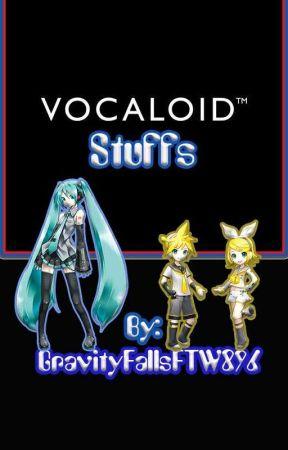Vocaloid Stuffs - What is Vocaloid? - Wattpad