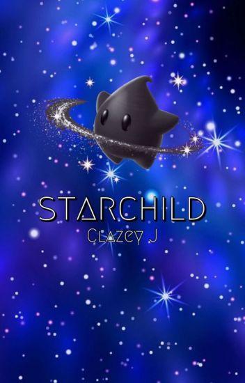 Starchild [Super Mario X Reader] - 🌏earthsauce™️🌏 - Wattpad