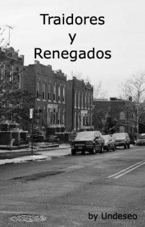 Traidores y renegados by Undeseo