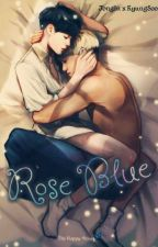 Rose Blue 【KaiSoo】 by TheHappyViruss