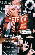 métrica • harrystyles (livro 1) by whohaz