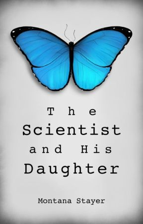The Scientist and His Daughter by montanastayer