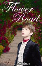 Flower Road ❀TaeKook [O.S] by SasKimJeon