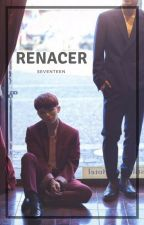 Renacer [Jeongcheol/SoonHoon] by C_opaco