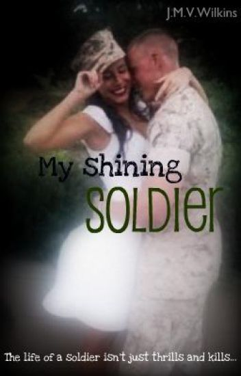 My Shining Soldier (ON HOLD)