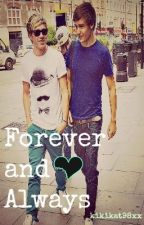 Forever and Always (Niam Lovestory) by kikikat98xx